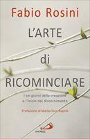 L'ARTE DI RICOMINCIARE - Fabio Rosini