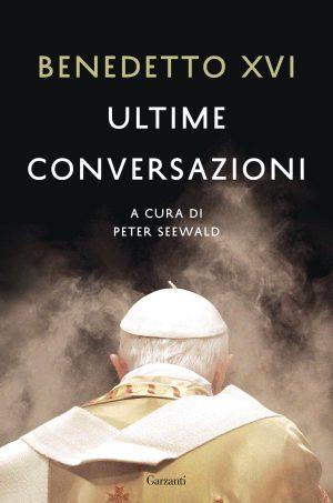 ULTIME CONVERSAZIONI - Peter Seewald