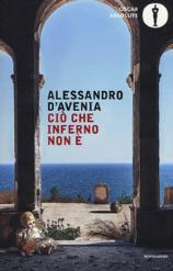 CIO' CHE INFERNO NON E' - Alessandro D'Avenia