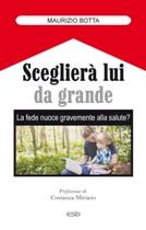 SCEGLIERA' LUI DA GRANDE - Maurizio Botta