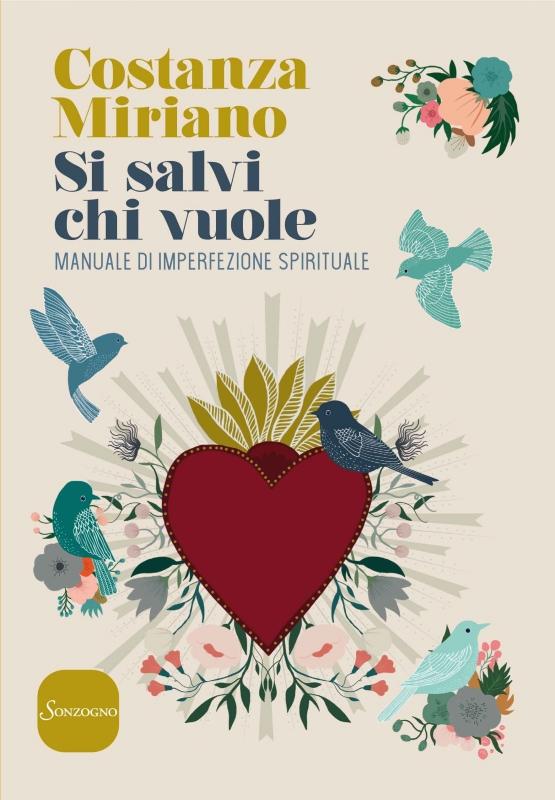 SI SALVI CHI VUOLE - Costanza Miriano